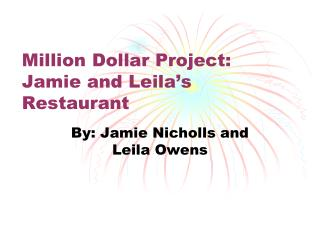 Million Dollar Project: Jamie and Leila's Restaurant