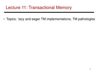 Lecture 11: Transactional Memory