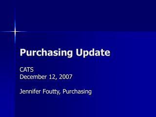 Purchasing Update