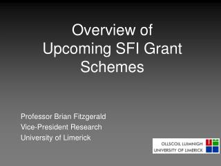 Overview of Upcoming SFI Grant Schemes