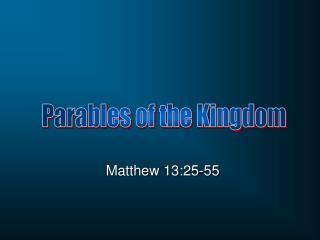 Matthew 13:25-55