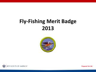 Fly-Fishing Merit Badge 2013