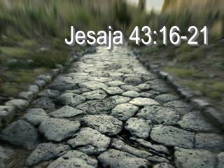 Jesaja 43:16-21