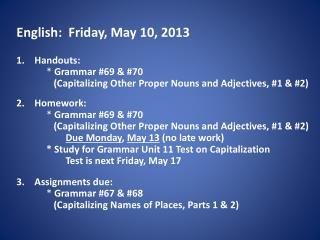 English: Friday , May 10, 2013
