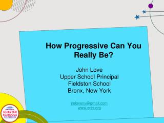 How Progressive Can You Really Be?