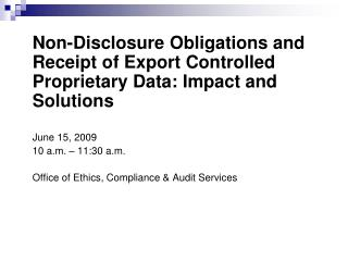 Non-Disclosure Obligations and Receipt of Export Controlled Proprietary Data: Impact and Solutions