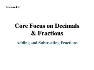 Core Focus on Decimals & Fractions