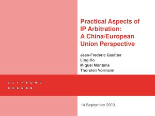 Practical Aspects of IP Arbitration: A China/European Union Perspective