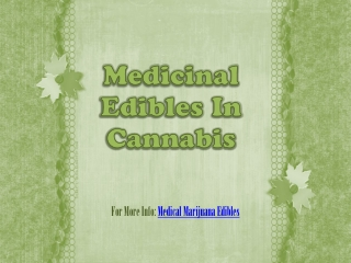 Medicinal Edibles In Cannabis