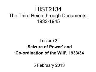 HIST2134 The Third Reich through Documents, 1933-1945
