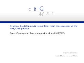 Synthon, Escitalopram & Memantine:  legal consequences of the RMS/CMS-position