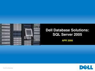 Dell Database Solutions: SQL Server 2005