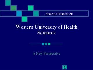 W estern U niversity of Health Sciences
