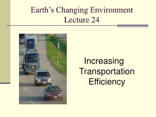 Earth's Changing Environment Lecture 24