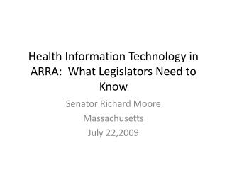 Health Information Technology in ARRA:  What Legislators Need to Know