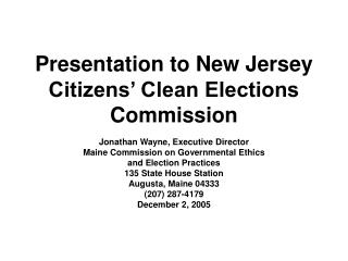 Presentation to New Jersey Citizens' Clean Elections Commission