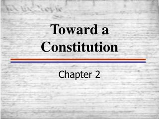 Toward a Constitution