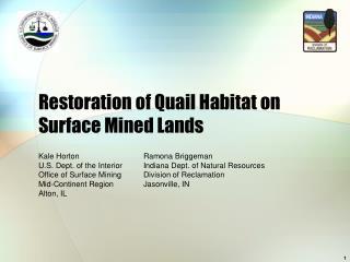 Restoration of Quail Habitat on Surface Mined Lands