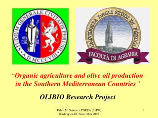 """"""" Organic agriculture and olive oil production in the Southern Mediterranean Countries """" OLIBIO Research Project"""