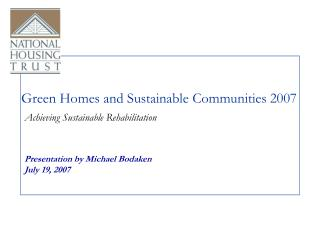 Green Homes and Sustainable Communities 2007