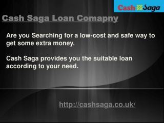 Cash Saga Loan Company
