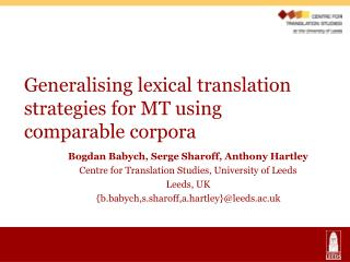 Generalising lexical translation strategies for MT using comparable corpora