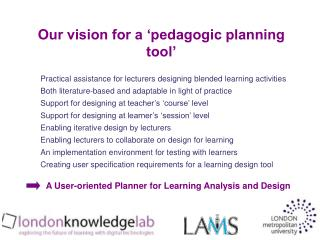 Our vision for a 'pedagogic planning tool'