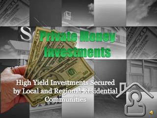 Private Money Investments