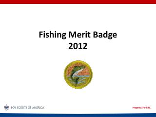 Fishing Merit Badge  2012