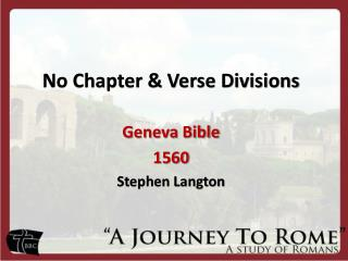No Chapter & Verse Divisions