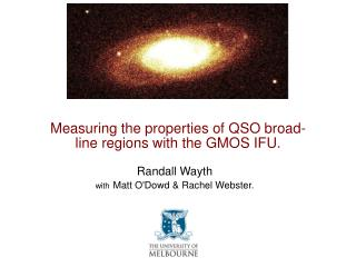 Measuring the properties of QSO broad-line regions with the GMOS IFU.