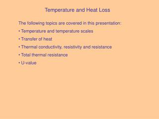 Temperature and Heat Loss