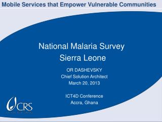 National Malaria Survey  Sierra Leone