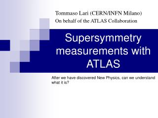 Supersymmetry measurements with ATLAS