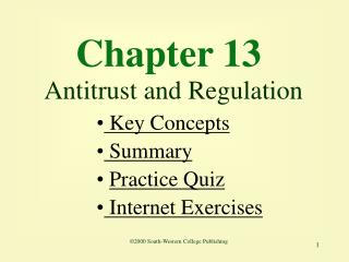 Chapter 13 Antitrust and Regulation