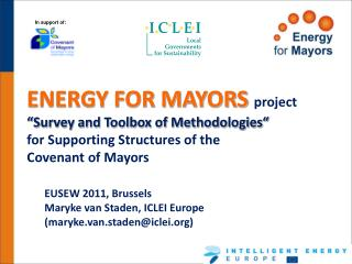 "ENERGY FOR MAYORS  project ""Survey and Toolbox of Methodologies"" for Supporting Structures of the  Covenant of Mayor"