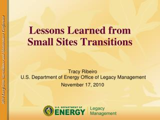 Lessons Learned from Small Sites Transitions