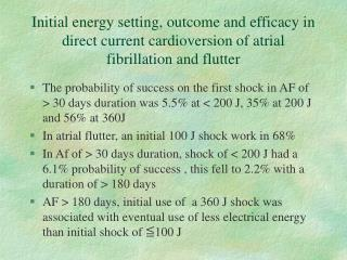 Initial energy setting, outcome and efficacy in direct current cardioversion of atrial fibrillation and flutter