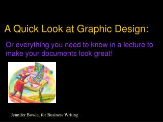 A Quick Look at Graphic Design: