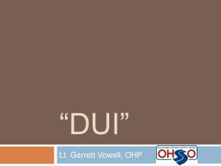 """DUI"""