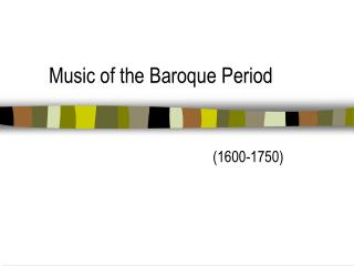 Music of the Baroque Period
