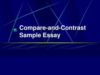 Compare-and-Contrast Sample Essay