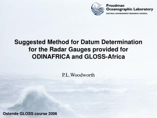 Suggested Method for Datum Determination for the Radar Gauges provided for ODINAFRICA and GLOSS-Africa