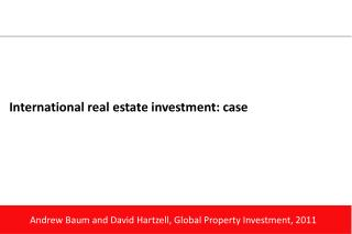 International real estate  investment: case