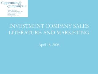 INVESTMENT COMPANY SALES LITERATURE AND MARKETING