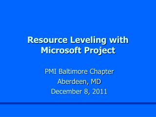 Resource Leveling with  Microsoft Project