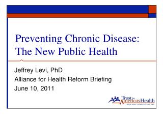 Preventing Chronic Disease: The New Public Health