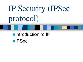 IP Security IPSec protocol