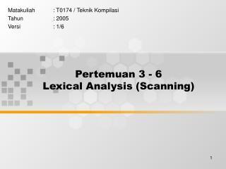 Pertemuan 3 - 6 Lexical Analysis (Scanning)