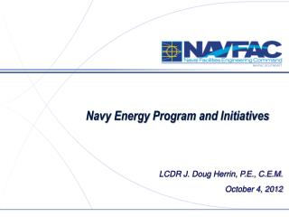 Navy Energy Program and Initiatives